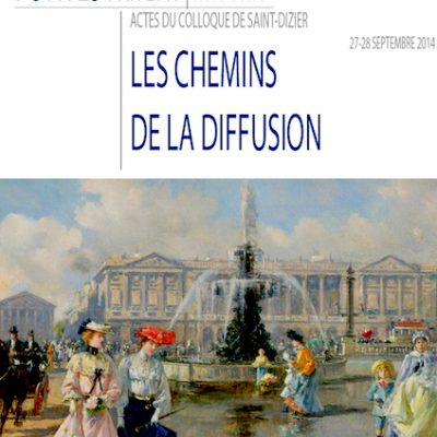 Colloque 2014 : la fonte d'art française : les chemins de la diffusion : actes
